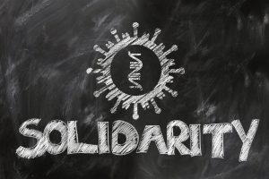 Coronavirus und warum diese Zeit auch viel mit Solidarität zu tun hat.